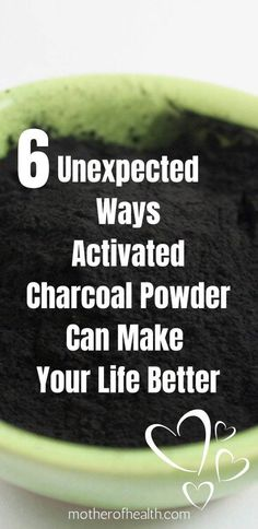 Have you heard of activated charcoal powder? If you're a natural health enthusiast, you've probably spotted it in the aisle of your local health food store. Discover 6 unexpected ways charcoal powder can make your life better. #activatedcharcoalpowder