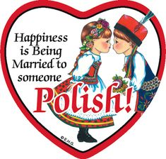 "This charming heart shaped ceramic tile magnet features the saying: ""Happiness is being married to a Polish!"" - Approximate Dimensions (Length x Width x Height): 3x3.25x0.25"" - Material Type: Ceramic"