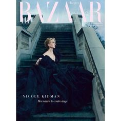 British Harper's Bazaar enlists actress Nicole Kidman to star in the cover story of their March 2016 edition lensed by fashion photographer Norman Jean Roy. Fashion Magazine Cover, Fashion Cover, Vogue Magazine, Fashion Fashion, Winter Fashion, Fashion Tips, Fashion Trends, Nicole Kidman, Harpers Bazaar