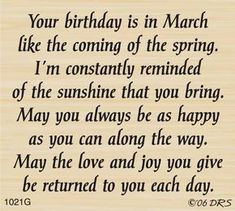 """March"" Birthday Greeting (Site: does not exist) Birthday Verses For Cards, Birthday Card Sayings, Birthday Sentiments, Card Sentiments, Birthday Messages, Happy Birthday Wishes, Birthday Quotes, Birthday Greetings, Happy Birthday Verses"
