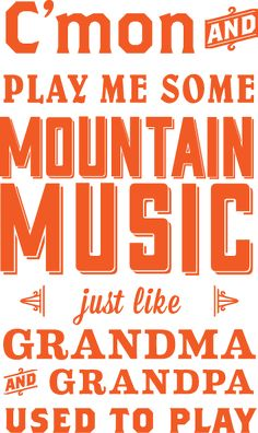 """☯☮ॐ American Hippie Music Lyrics ~ """"Mountain Music"""" by Alabama Country Music Quotes, Country Music Lyrics, Country Songs, Country Girls, Country Life, Thats The Way, That Way, Just For You, Music Love"""