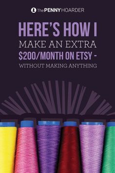 An Etsy shop is a great place to sell your crafts. But if you don't want to make anything yourself, it's still a good option for some side income. Here's how to sell on Etsy without breaking out the glue gun or sewing machine. /thepennyhoarder/