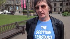 Interview with The Scottish Resistance by Independence Live Two Kinds Of People, People Of The World, Alternative News, Mainstream Media, Freedom Fighters, World Peace, Patriots, Equality, Scotland