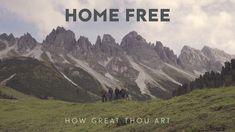 Home Free - How Great Thou Art