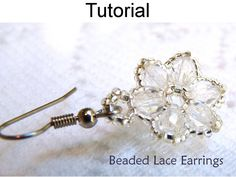 Earrings Beading Tutorial PDF, Flowers, Beading Pattern, Patterns, Instructions, Flowers, Flower Earrings, Tutorials, PDF #270