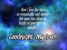 """Good Night Quotes and Good Night Images Good night blessings """"Good night, good night! Parting is such sweet sorrow, that I shall say good night till it is tomorrow."""" Amazing Good Night Love Quotes & Sayings Goodnight Quotes For Friends, Goodnight Quotes Romantic, Goodnight Quotes Inspirational, Romantic Good Night Messages, Goodnight Texts, Messages For Friends, Messages For Her, Text Messages, Romantic Quotes"""