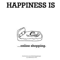 Happiness is... online shopping, en al helemaal in de uitverkoop! #sale #online #winkelen #shopaholic #quote #happy #inspiration #inspire