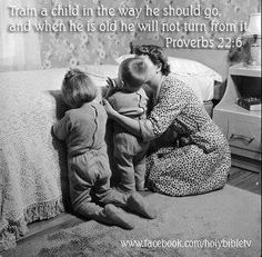 It's our responsibility as parents to teach our children about God. How and why we pray. Teach them to trust in God abs why faith is so important. And why it's so important to pray for others. Bible Verses Quotes, Bible Scriptures, Faith Quotes, Proverbs 22, Train Up A Child, 6 Train, A Course In Miracles, Godly Woman, Way Of Life