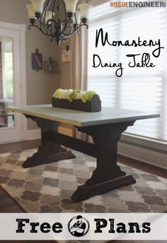 Monastery Dining Table - Free DIY Plans - Rogue Engineer