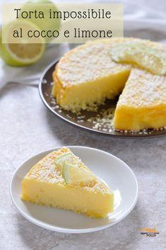 """Torta al cocco e limone """"impossibile"""" Mexican Dessert Recipes, Lemon Dessert Recipes, Easy Desserts, Sweet Recipes, Bakery Recipes, Cooking Recipes, Food Cakes, Cupcake Cakes, Impossible Cake"""