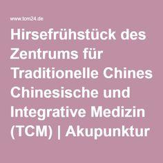 Hirsefrühstück des Zentrums für Traditionelle Chinesische und Integrative Medizin (TCM)   Akupunktur Berlin