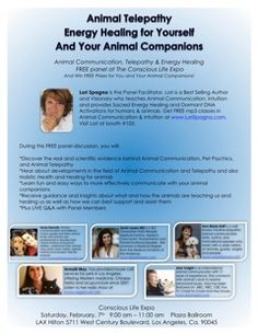 Learn animal communication and energy healing for you and your animal companion! FREE panel discussion with Lori at The Los Angeles Conscious Life Expo THIS Saturday, Feb. 7th 9-11AM Fore more info visit: http://ow.ly/IvQXJ