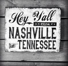 Items similar to Hey Y'all from Nashville Tennessee Distressed Reclaimed Wood Sign Southern on Etsy Nashville Art, Music City Nashville, Nashville Tennessee, Tennessee Vacation, Southern Living, Metal Signs, Vacation Ideas, Den, Travel