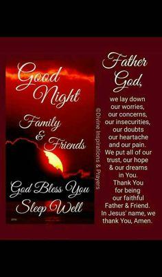Good Night Family, Beautiful Good Night Quotes, Good Night Prayer, Friends Family, Prayers, Neon Signs, Prayer, Beans