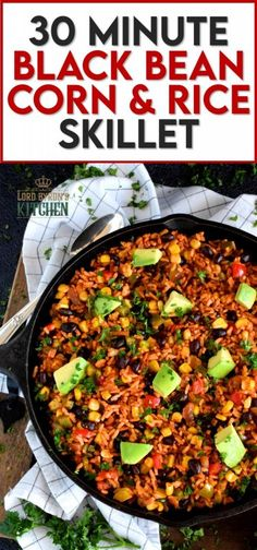 30 Minute Black Bean Corn and Rice Skillet has everything a well-rounded, wholesome meal needs! This is a perfect family dinner with many serving options. Roll it into a burrito or pile it into a bowl with cheese and sour cream on top! #30minute #blackbean #skillet #onepot #dinner Easy Rice Recipes, Bean Recipes, Side Dish Recipes, Vegetable Recipes, Wine Recipes, Vegetarian Recipes, Healthy Recipes, Vegan Meals, Healthy Meals