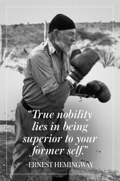 A Way with Words: 10 of Ernest Hemingway's Greatest Quotes - best quotes Now Quotes, Wise Quotes, Quotable Quotes, Great Quotes, Quotes To Live By, Motivational Quotes, Inspirational Quotes, Strong Quotes, Change Quotes