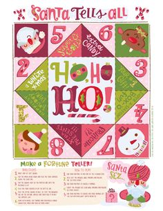 The ladies at Happy Happy are busy trying to make your Holidays easier with  these 24 days of Free Holiday Downloads. We hope you enjoy them! Show us  how you use them by using #HHAC24days on Instagram!  Remember those paper fortune tellers? Jill designed one that will look into  the future and predict what the big man will bring you! Have fun!  Click here to download Santa Tells All Fortune Teller     INSTRUCTIONS:  1. Print and cut out square.  2. Flip the paper upside down and fold the 4…