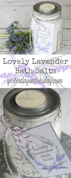 DIY Lavender Bath Salts: How to make your own lavender bath salts with free pretty printable tags for packaging them in a mason jar! Wonderful Mother's Day gift idea. bath salts   mason jars   Mother's Day   gift
