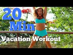 20 Min Vacation Workout | Full Body Burn - YouTube