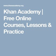 Expert-created content and resources for every course and level. Always free. Online Math Courses, Learn Math Online, School Work Organization, Khan Academy, Math Made Easy, Health Literacy, Learn Portuguese, Career Education, Learning Resources