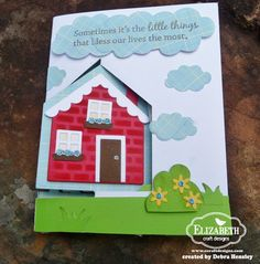 cute house card by Debra Hensley.... go see the inside surprise in the blog post!!.... very creative!