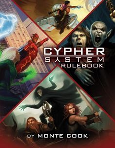 Cypher System RPG Love Numenera, but have other favorite settings and genres as well? Ever wish you could run a different campaign using Numenera's Cypher System rules?  The Cypher System Rulebook is a 416-page core rulebook that contains the entire Cypher System rules (along with dozens of optional and genre-specific rules) and hundreds of character options, creatures, cyphers, and other resources. It's everything you need to run virtually any campaign using the Cypher System rules.  As a…