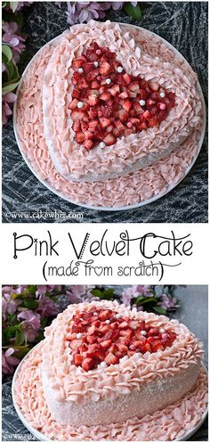 PINK VELVET CAKE made from scratch. Filled and covered in silky smooth strawberry frosting and fresh strawberries. This cake tastes just as good as it looks! From http://cakewhiz.com