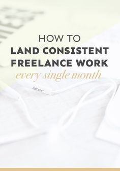 How to Land Consistent Freelance Work Every Single Month ---> Do you struggle to land consistent freelance work every single month? In this detailed post (it's a whopping 3,000 words!), I show you how you can create a community that will help you land wor