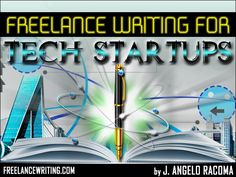 New technology ventures have soared in recent years, and many of the products and services that you use are probably manufactured and/or distributed by tech startups. Freelance writers can promote their marketing and writing services to tech startups and assist them in drumming up new business for them.  Read the full article at: http://www.freelancewriting.com/articles/FF-freelance-writing-for-tech-startups.php