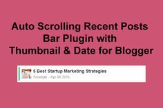 Add new and responsive auto scrolling recent posts bar plugin with Thumbnail