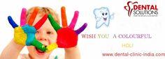 Happy Holi to all at #DentalSolutions #Bangalore http://dental-clinic-india.com/