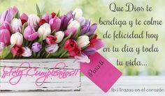 Que Dios te bendiga y colme de felicidad hoy en tu día y toda tu vida...¡Feliz Cumpleaños! Para ti... @trazosenelcorazon