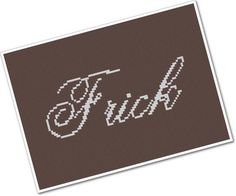 "wee little swears  ""FRICK"" -- also ""gosh,"" ""darn,"" and ""shoot.""  Too adorable!  PDF Cross Stitch by weelittlestitches, $3.00"