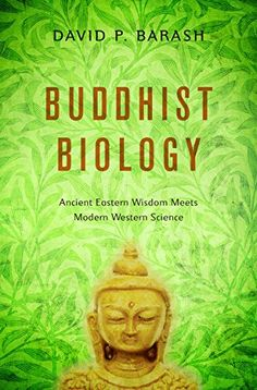 Buddhist Biology Ancient Eastern Wisdom Meets Modern Western Science * Check this awesome product by going to the link at the image.