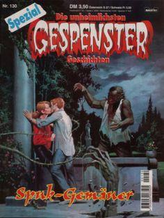 Gespenster Geschichten Spezial #130 - Spuk-Gemaner