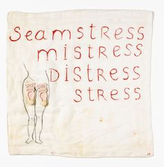 Louise Bourgeois, Seamstress/Mistress/Distress/Stress, 1995 - Lovely deconstruction of language here. Louise Bourgeois, Paris, Textiles, Architecture Tattoo, Feminist Art, The Villain, Stress, Oeuvre D'art, American Artists
