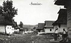 Slovakia, Šumiac, Nižný koniec, r.1934 Heart Of Europe, Big Country, Paris Skyline, Movie Posters, Travel, Viajes, Film Poster, Destinations, Traveling
