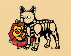 Day of the Dead Dog FRENCH BULLDOG Dia de los Muertos Art Print 5 x 7 or 8 x 10 - Choose your own words - Donation to Austin Pets Alive