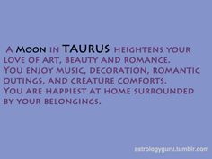 Moon in Taurus. #Zodiac #Astrology For related posts, please check out my FB page: https://www.facebook.com/TheZodiacZone