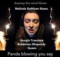 Malinda Kathleen Reese Google Translate Bohemian Rhapsody Queen. Put a gun against his head. He had the head pipe.