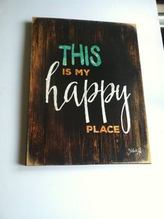 This is MY HAPPY PLACE Hand painted Welcome Sign by TheCountryNook