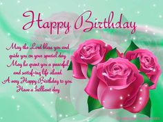 Do you need some inspirational Christian birthday wishes for your friend, co-worker or family? Here, we wrote some samples of Christian birthday messages that you can use for a card or birthday notes. You can always edit and omit some… Christian Happy Birthday Wishes, Happy Birthday Religious, Happy Birthday Flower, Cool Birthday Cards, Birthday Clips, Birthday Greetings For Daughter, Happy Birthday Sister, Happy Birthday Quotes, Happy Birthday Images