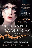 Rachel Caine - Midnight Alley & Feast of Fools - Morganville Vampire Series