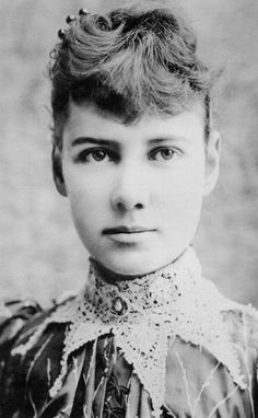 Nellie Bly - she talked her way into the offices of Joseph Pulitzer's newspaper, the New York World, and took an undercover assignment for which she agreed to feign insanity to investigate reports of brutality and neglect at the Women's Lunatic Asylum on Blackwell's Island.