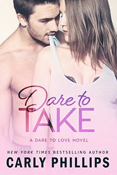 Dare to Take (Dare to Love Book 6) by Carly Phillips https://www.amazon.com/dp/B01BH98LV2/ref=cm_sw_r_pi_dp_7yYoxbDQ418MD