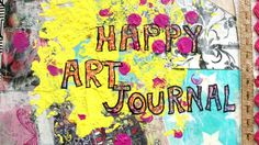 Envie de commencer un art journal en 2017 et d'apprendre plein de techniques pour alimenter vos pages au fil de l'année ? Rejoignez l'atelier en ligne « Happy Art Journal » et laissez-vous guider dans l'élaboration de vos futures pages.