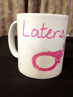 Laters, Baby Mug
