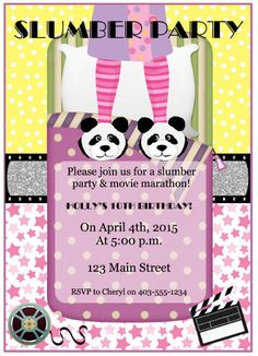 Slumber Party Movie Marathon Party Invitation for Girls When checking out, please provide us with the following information: birthday childs name, age, party date, time, location and RSVP information. Please allow 48 hours for personalizing invitation. This invitation will be
