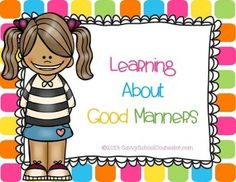 includes a learning about good manners booklet with labels to paste on each page 8