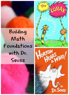 Building Math Foundations with The Lorax and Horton Hears a Who! A great activity to kick off Dr. Seuss Birthday Celebrations!